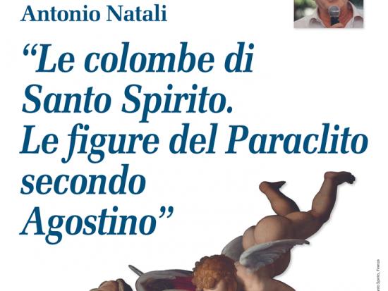 Le colombe di santo spirito, Antonio Natali