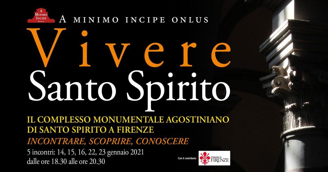 """Assieme alla Onlus A Minimo Incipe ho progettato una serie di incontri """"Vivere Santo Spirito"""" per avvicinare le persone al Complesso Agostiniano di Firenze."""